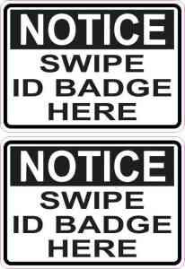 Notice Swipe ID Badge Here Stickers