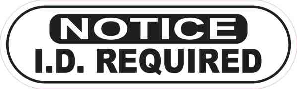 Oblong Notice I.D. Required Sticker