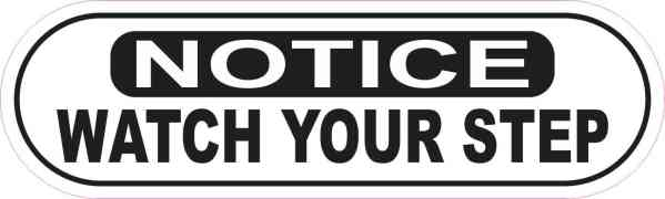 Oblong Notice Watch Your Step Sticker