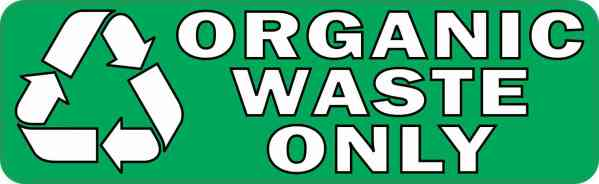Organic Waste Only Recycle Sticker