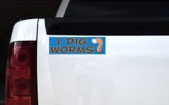 I Dig Worms Bumper Sticker