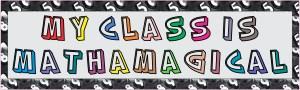 My Class Is Mathamagical Bumper Sticker