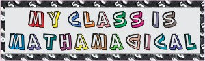 My Class Is Mathamagical Bumper Sticker