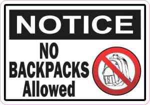 Notice No Backpacks Allowed Sticker