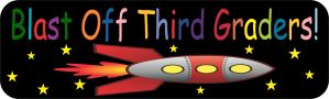 Blast Off Third Graders Magnet