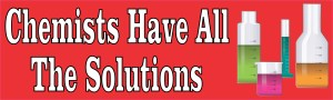 Chemists Have the Solutions Bumper Sticker