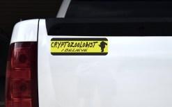 Cryptozoologist I Believe Bumper Sticker