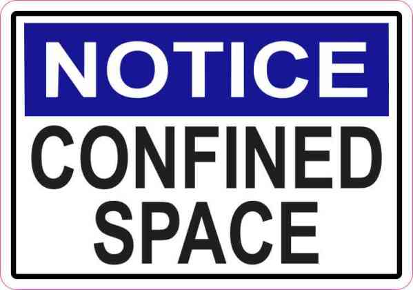 Notice Confined Space Sticker