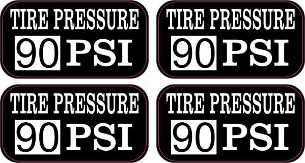 Tire Pressure 90 PSI Stickers