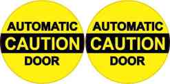 Caution Automatic Door Vinyl Stickers