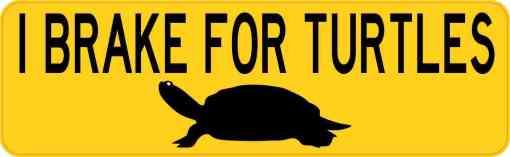 I Brake for Turtles Magnet