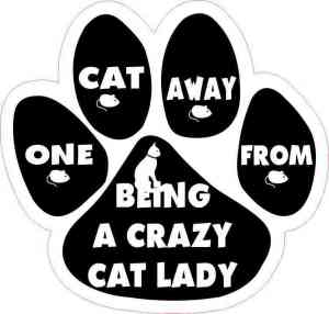 One Cat Away from Crazy Cat Lady Vinyl Sticker