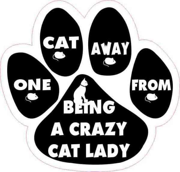 One Cat Away from Crazy Cat Lady Vinyl Sticker