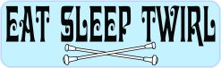 Eat Sleep Twirl Vinyl Sticker