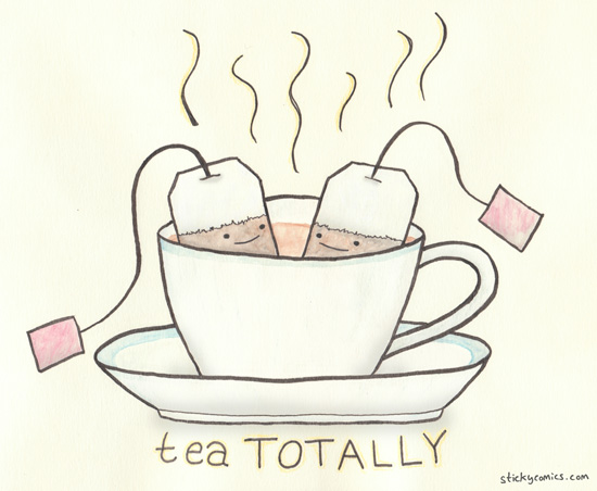 I like my tea like I like my men: hot, strong, and after I've already had some coffee