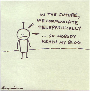 in the future, nobody reads my blog