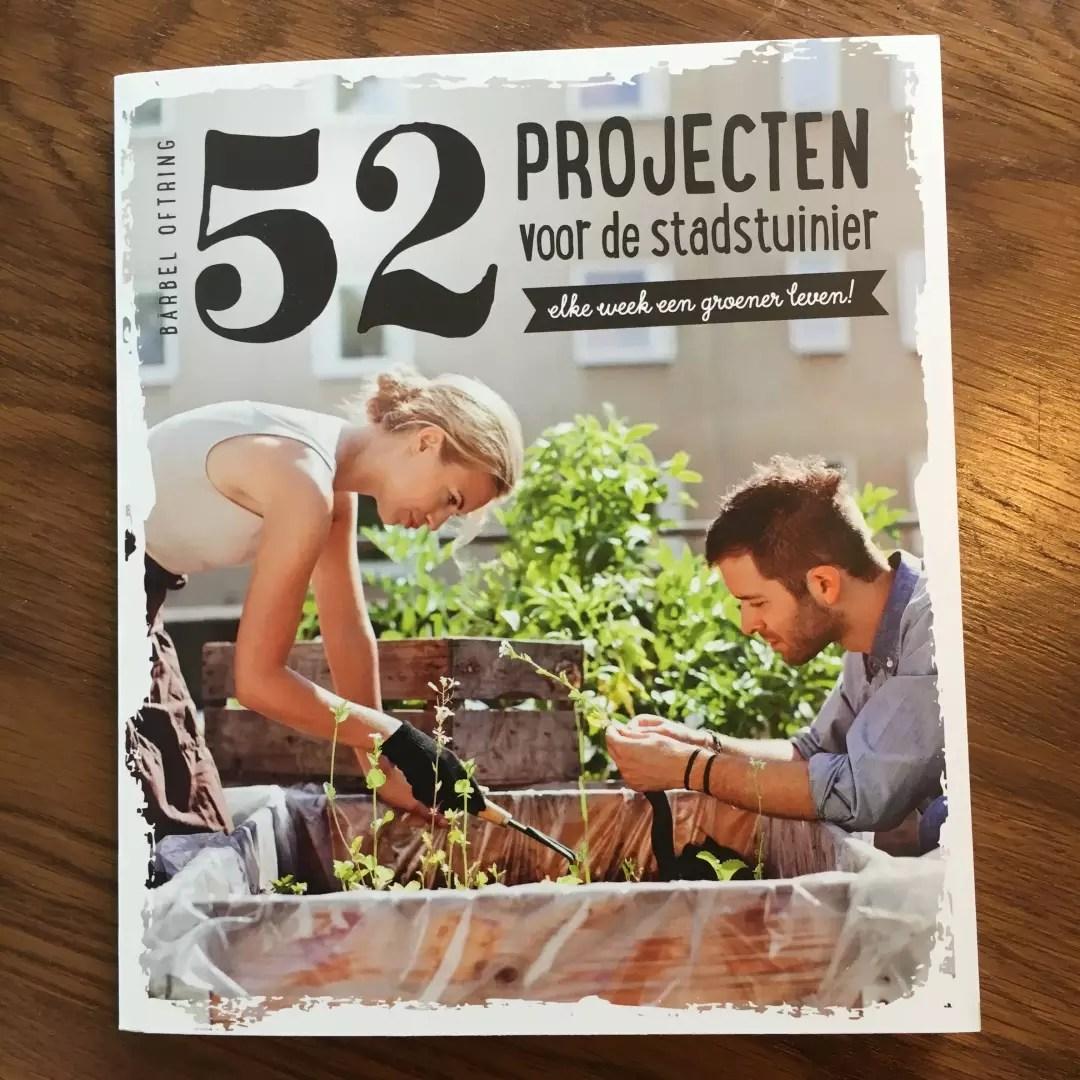 Review | 52 projecten voor de stadstuinier - Woonblog StijlvolStyling.com