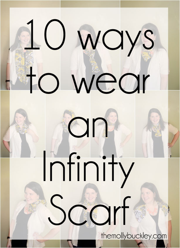 STYLE: 10 Ways to Wear an Infinity Scarf by fashion blogger Still Being Molly