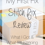 Stitch Fix Review – My First Fix (What I Got & What I'm Keeping)