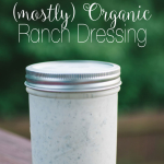 RECIPE | Easy, Delicious & (mostly) Organic Homemade Light Ranch Dressing