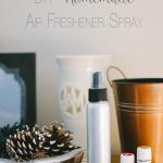 DIY Non-Toxic Homemade Air Freshener Spray