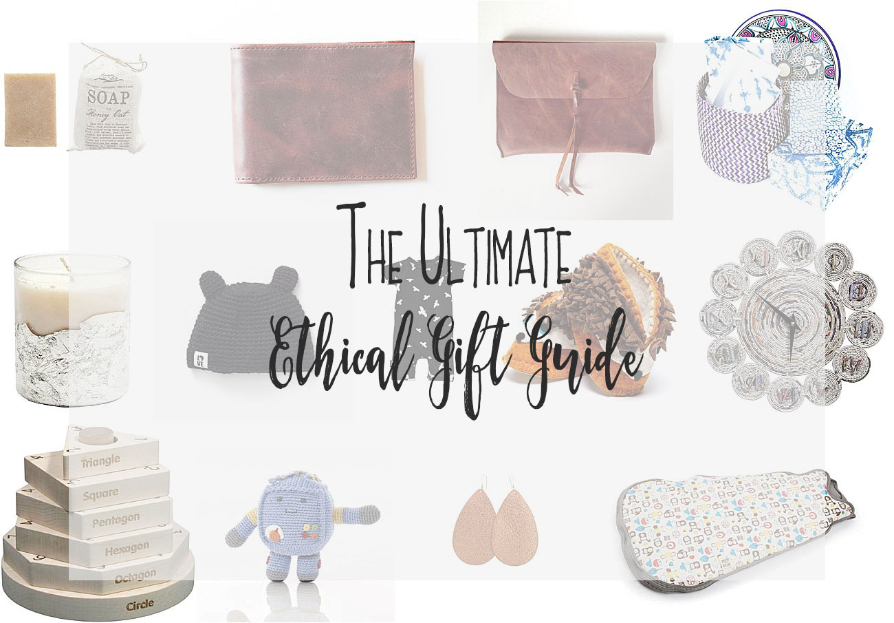 Gifts that Give Back - The Ultimate Ethical Gift Guide