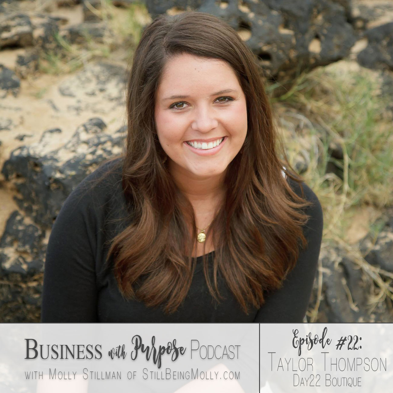 EP. 22: Taylor Thompson - Day22 Boutique + A Kind Journey