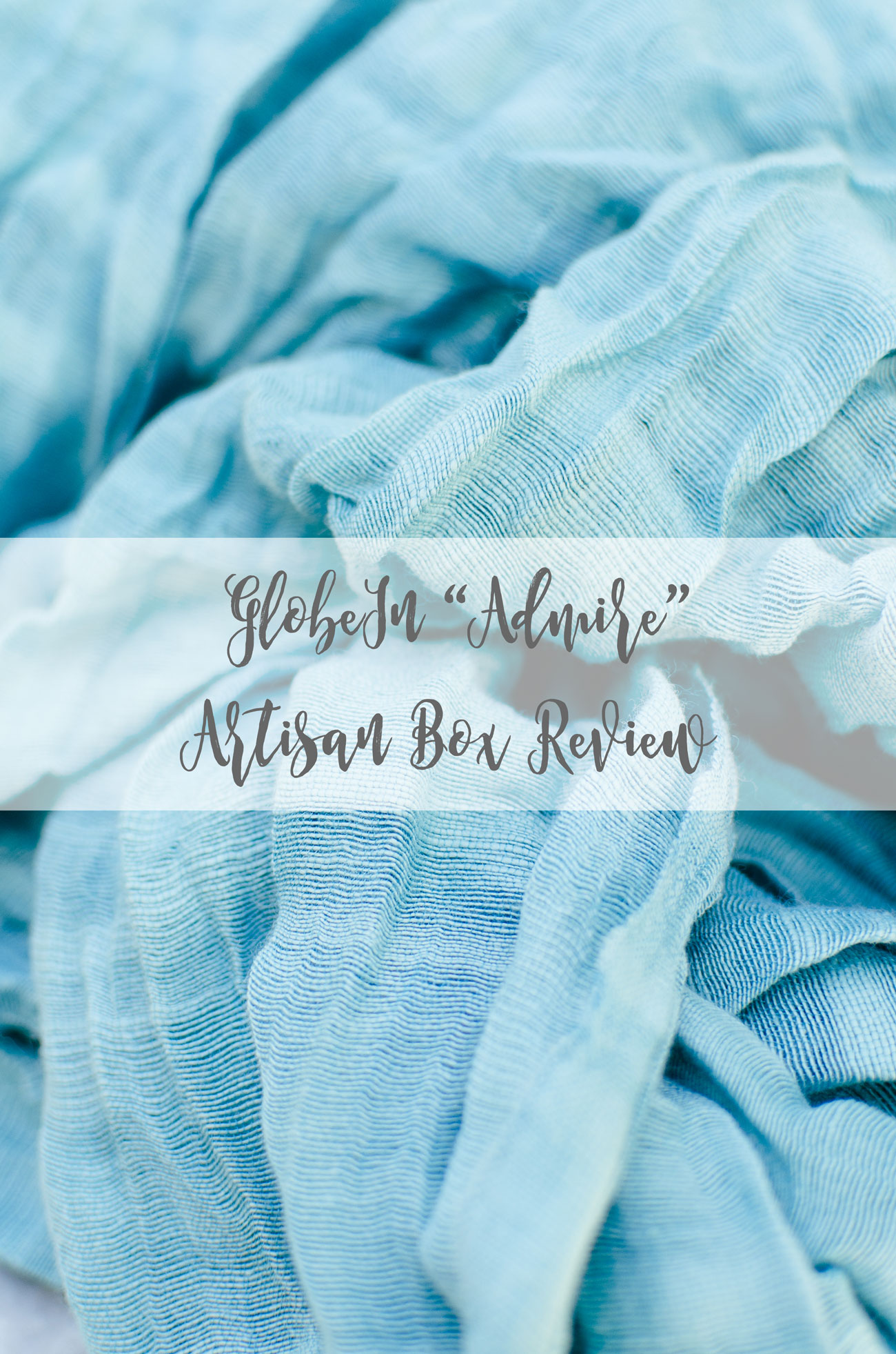 """Mother's Day Gift Ideas - GlobeIn Box: The """"Admire"""" Box Review by lifestyle blogger Still Being Molly"""