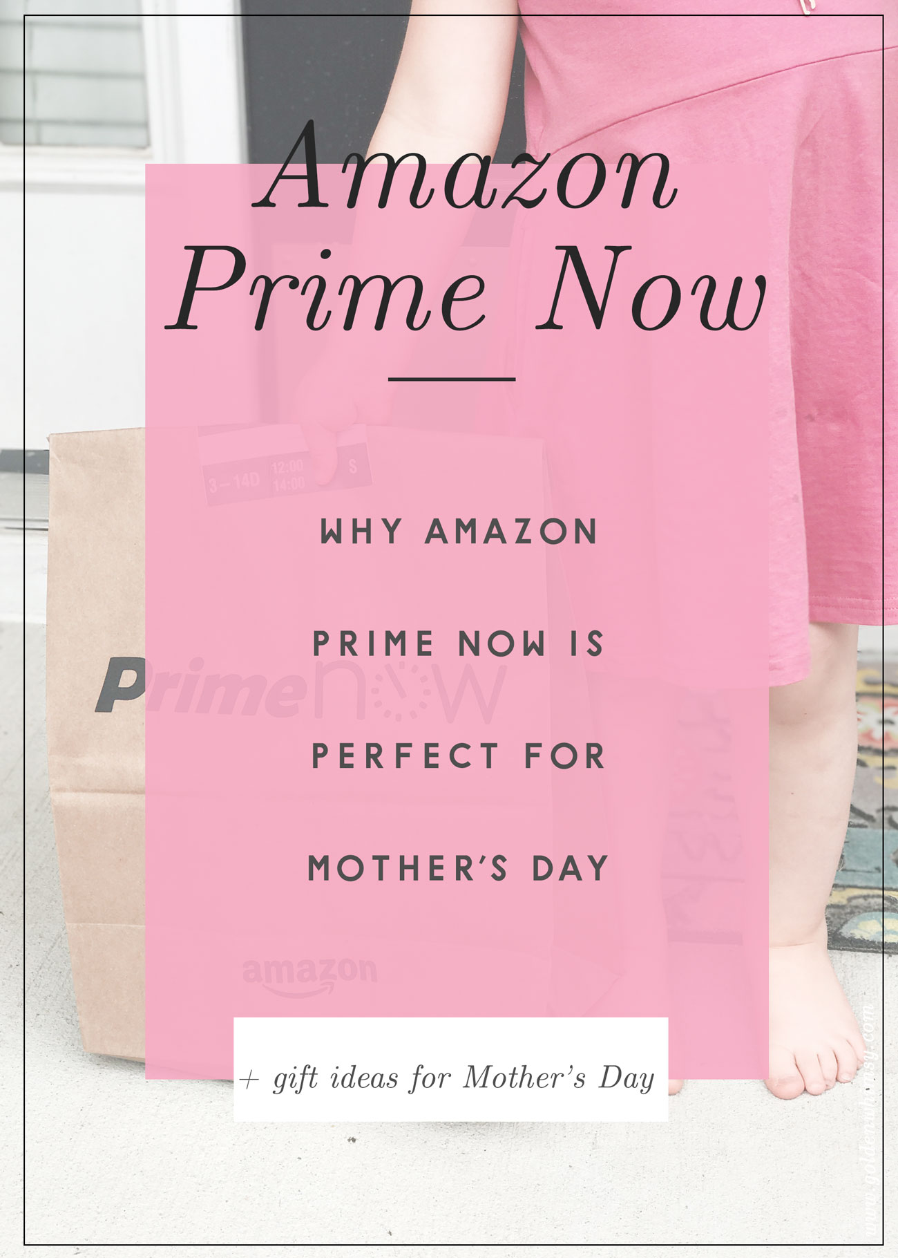 My Amazon Prime Now Review: Why it is the Best by lifestyle blogger Still Being Molly