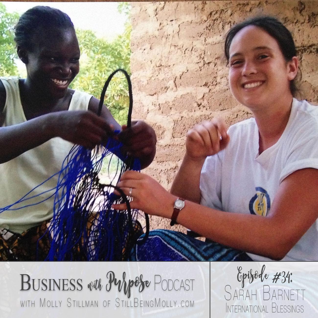 EP 34: Sarah Barnett, Founder of International Blessings