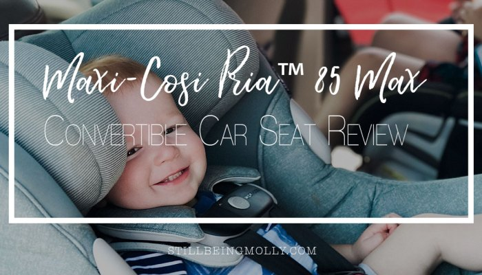 Maxi Cosi Pria ™ 85 Max Convertible Car Seat Review