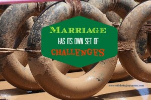 dating your spouse obstacles, obstacles in marriage, marriage challenges, challenges of marriage