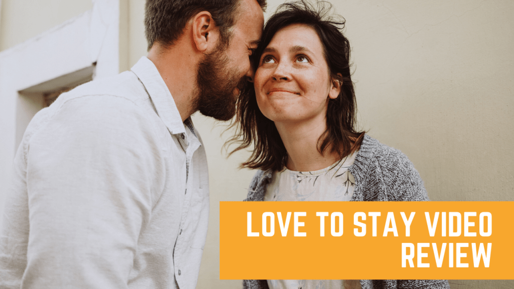 Love To Stay: Sex Grace and Commitment