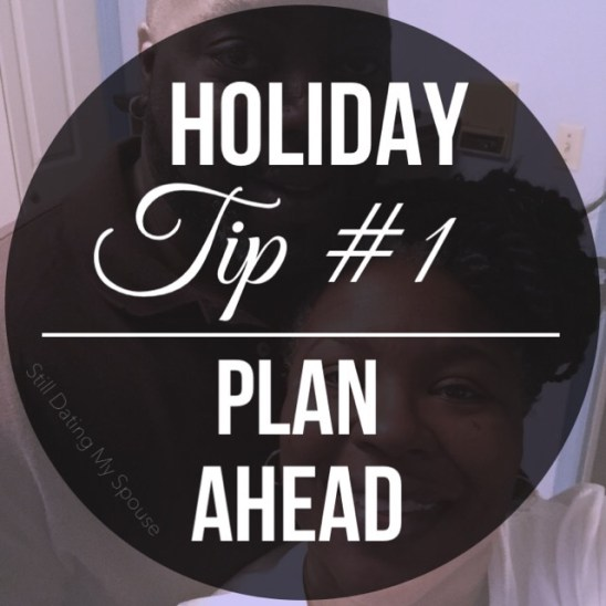 Eliminating Holiday Stress Tip 1: Plan Ahead