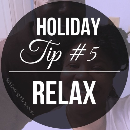 Relaxing is the best holiday stress reliever