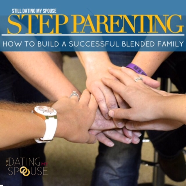 Step Parenting – Building a Successful Blended Family