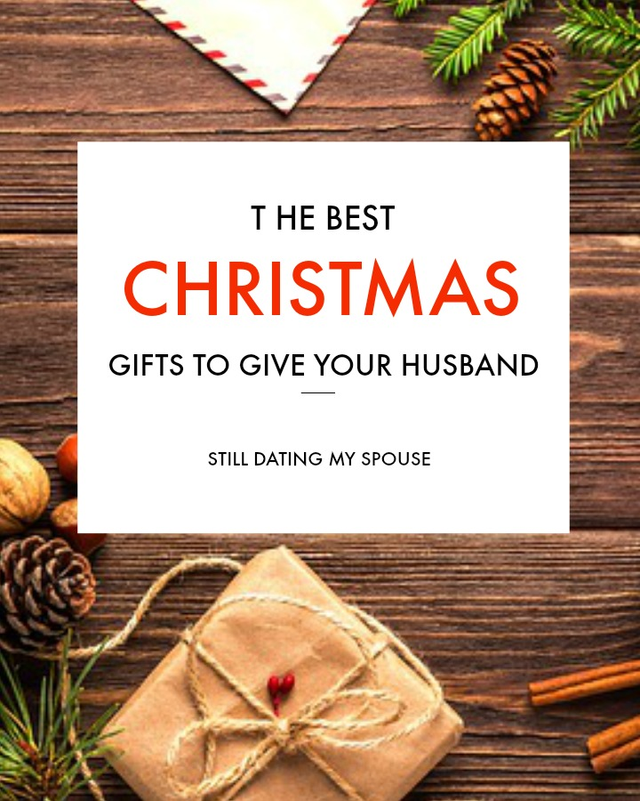 Christmas Gifts for Husbands