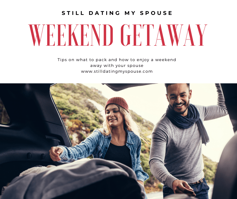 What to pack for a weekend trip with your spouse