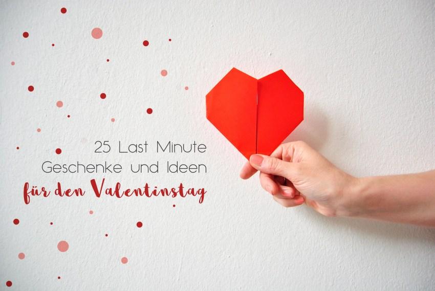 25 Last Minute Geschenke Valentinstag