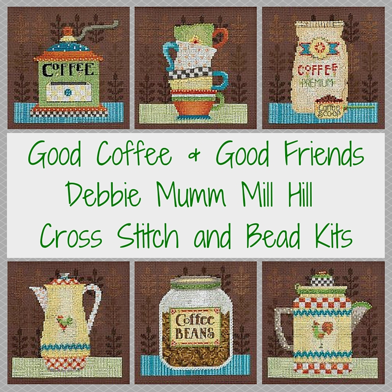 Good Coffee & Good Friends Debbie Mumm Cross Stitch Kit by Mill Hill