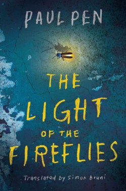 The Light of the Fireflies book by Paul Pen