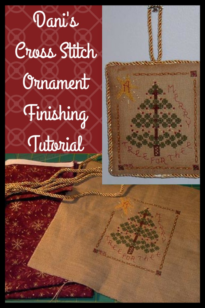 Dani's Cross Stitch Ornament Finishing Tutorial (pin this image to Pinterest)