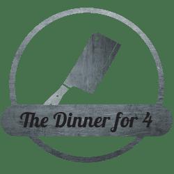 The Dinner for 4