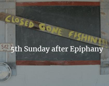 5th Sunday after Epiphany St. John Port Moody
