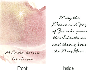Front says a savior has been born for you. Inside says may the peace and joy of jesus be yours this christmas and throughout the new year.