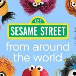 Sesame Street From Around the World Season 1 FREE Download