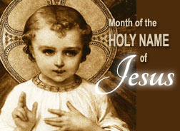 January: Month of the Holy Name of Jesus