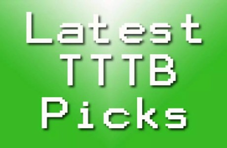 Latest TTTB Picks