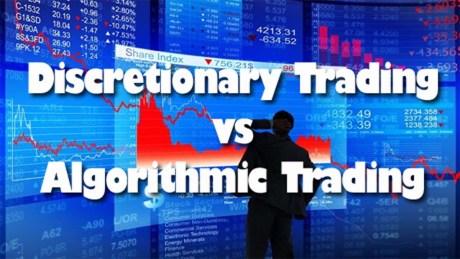 Discretionary Trading vs Algorithmic Trading