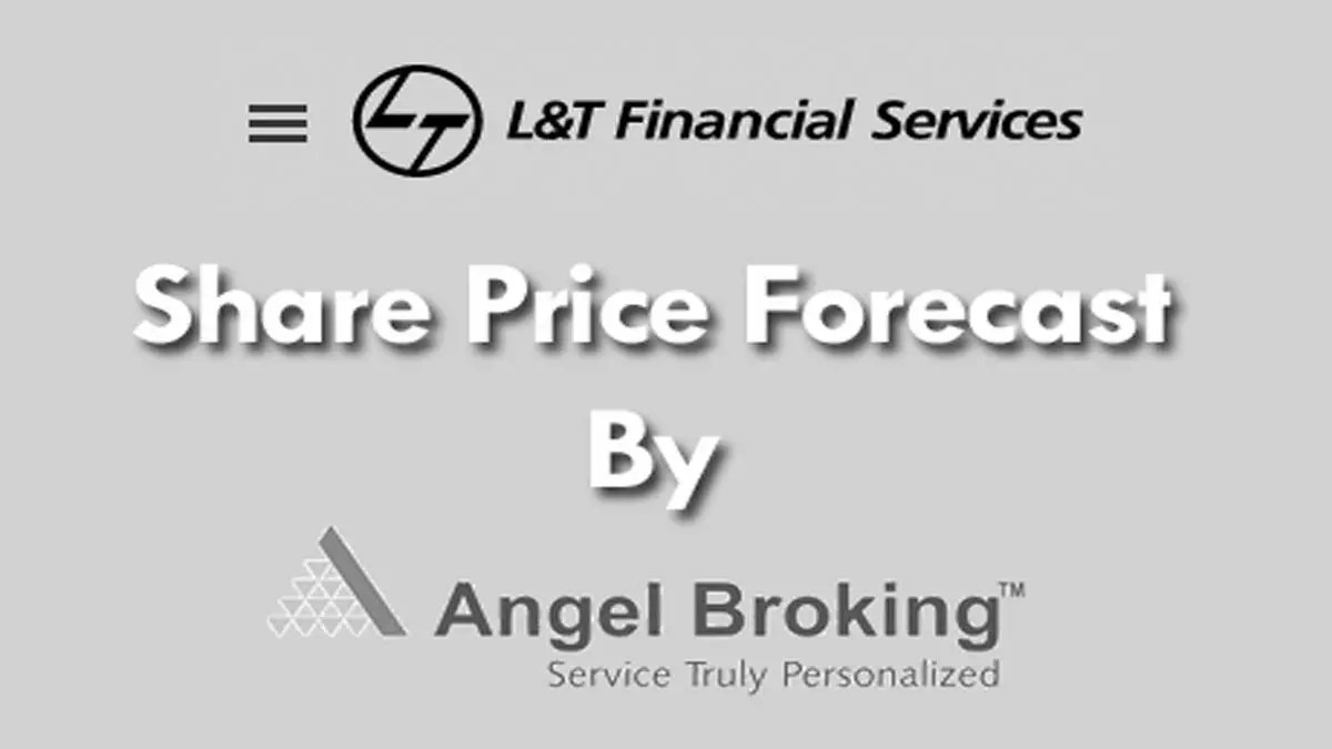 L&T Finance Share Price Forecast [July 2017]